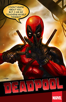 DEADPOOL : GO TOUCH YOURSELF
