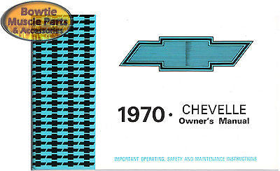 1970 70 CHEVELLE  EL CAMINO WAGON CONVERTIBLE FACTORY OWNERS OWNER'S MANUAL