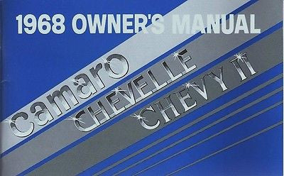 1968 68 CAMARO CHEVELLE NOVA CHEVY II EL CAMINO FACTORY OWNERS OWNER'S MANUAL