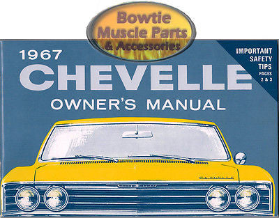 1967 67 CHEVELLE  EL CAMINO WAGON CONVERTIBLE FACTORY OWNERS OWNER'S MANUAL