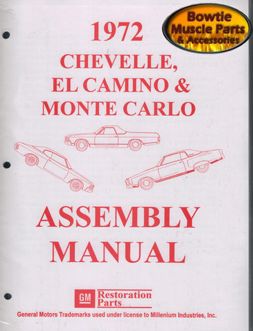 1972 72 Chevelle Malibu El Camino Monte Carlo SS Factory Assembly Manual Book