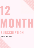 Twelve Month Subscription