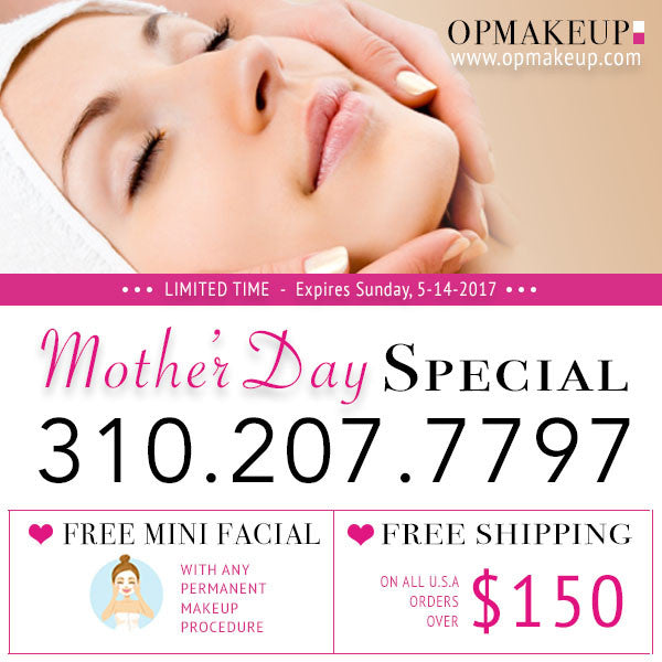 OPMAKEUP PRESENTS: TWO MOTHER'S DAY SPECIALS YOU DON'T WANT TO MISS!