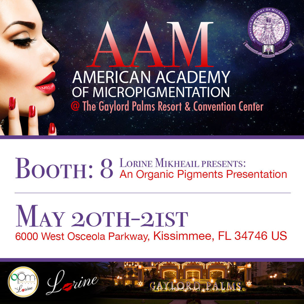 AAM - AMERICAN ACADEMY OF MICROPIGMENTATION - MAY 20th-21st