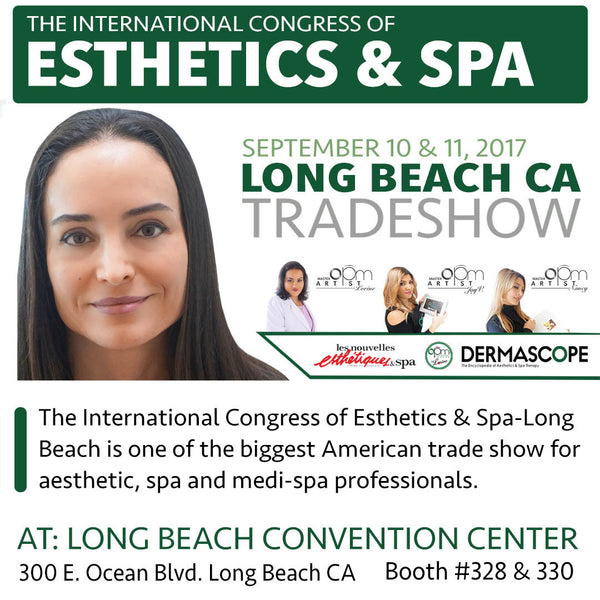 INTERNATIONAL CONGRESS OF ESTHETICS & SPA - SEPTEMBER 10th & 11th 2017 - IN LONG BEACH, CA