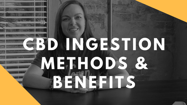 Delivering Your CBD: Choose the method that fits your needs!