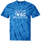Youth Tie Dye T-shirt- I'm what Willis what talking about