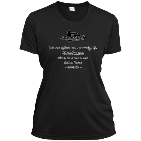 Ladies Short Sleeve Moisture-Wicking Shirt - BB We are what we repeatedly do