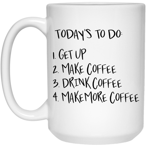 Mug - 15oz - Today's to do list