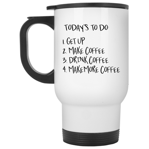 Travel Mug - Today's to do list