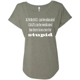 Next Level Ladies Triblend Dolman Sleeve - No cure for stupid