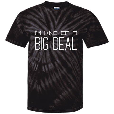 Customized 100% Cotton Tie Dye T-Shirt - I'm kind of a big deal