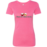 Next Level Ladies Triblend T-Shirt - Time to w.ne down