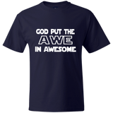 Hanes Beefy Graphic Tee - God put the awe in awesome