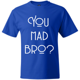 Hanes Beefy Graphic Tee - You mad bro?