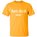Youth Cotton Graphic Tee - Just do it later