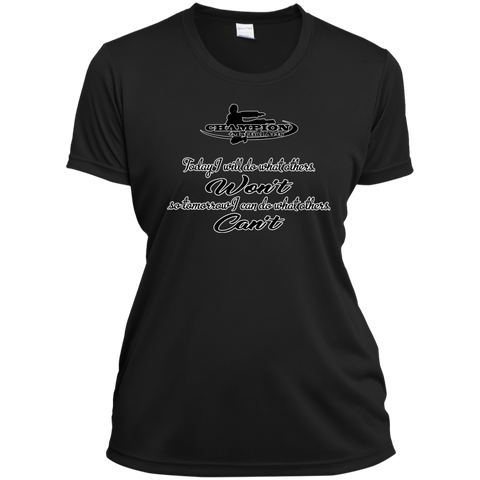 Ladies Short Sleeve Moisture-Wicking Shirt - BB Today I will do what others won't