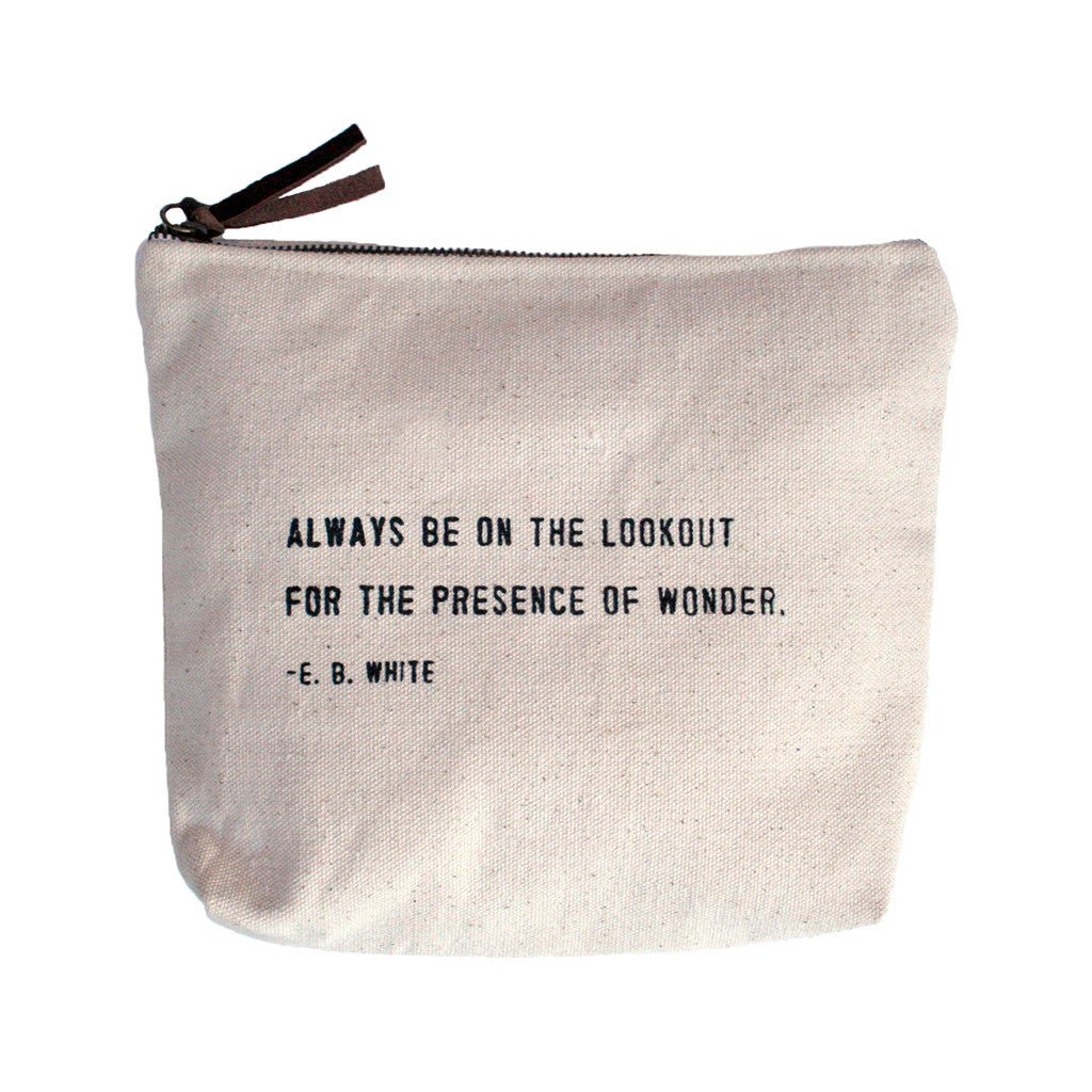 "Canvas Zipper Bag ""Always be on the lookout..."""