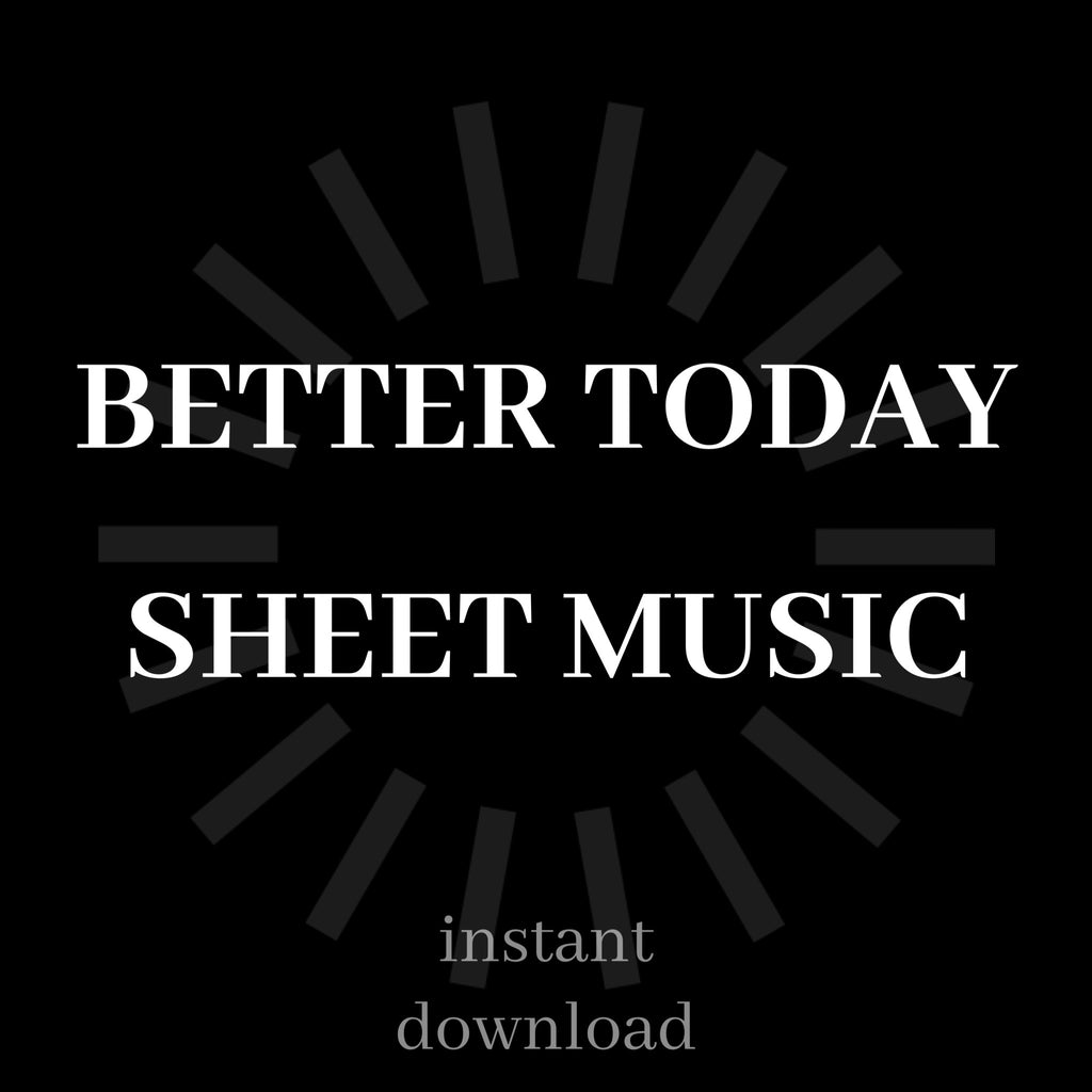 Better Today Sheet Music Pack
