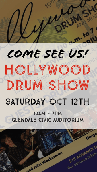 Hollywood Drum Show 2019 - Come Visit Us!