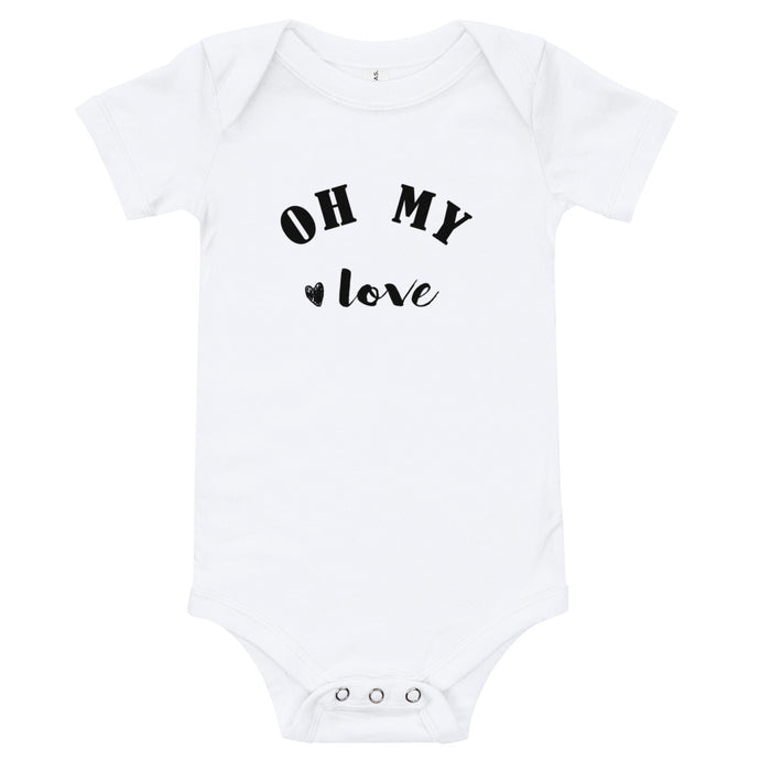 Oh My Love Baby Baby Onesie / T-shirt - North Jems