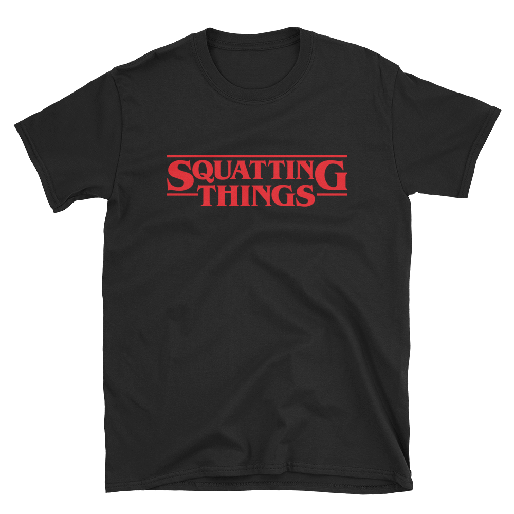Squatting Things Unisex T-Shirt