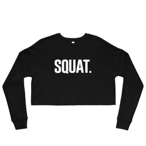 SQUAT Crop Sweatshirt