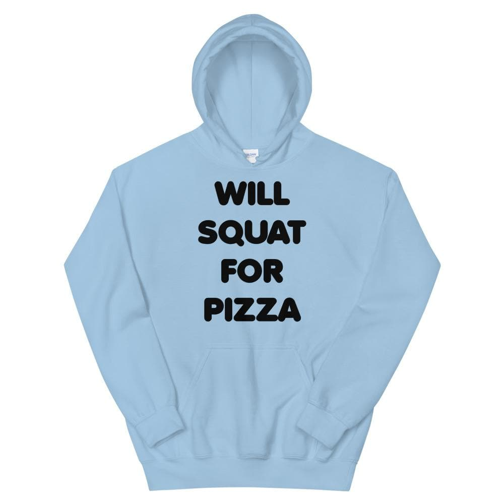 Will Squat For Pizza Unisex Hoodie