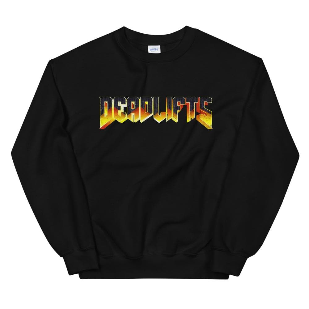 DEADLIFTS Sweatshirt