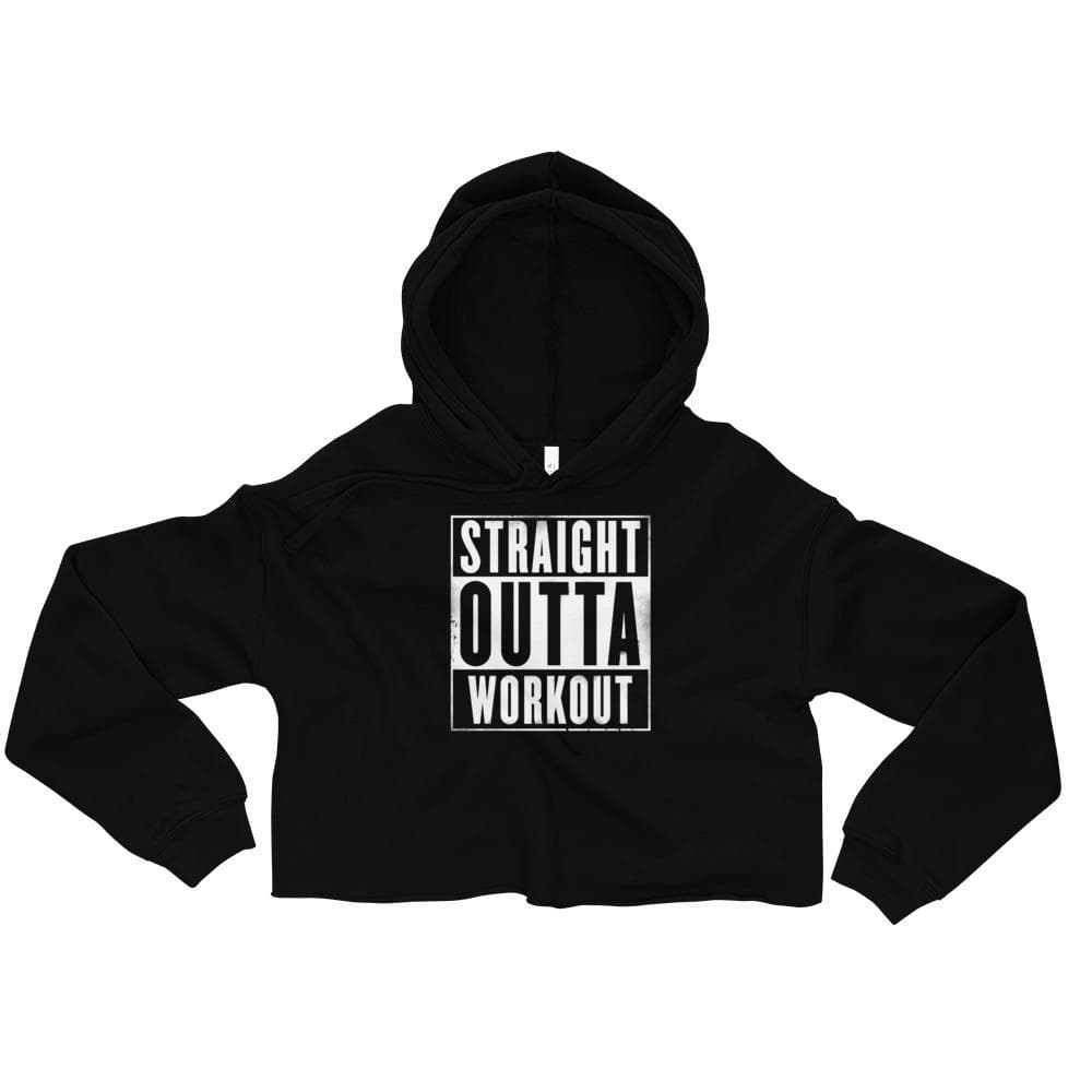 Straight Outta Workout Crop Hoodie