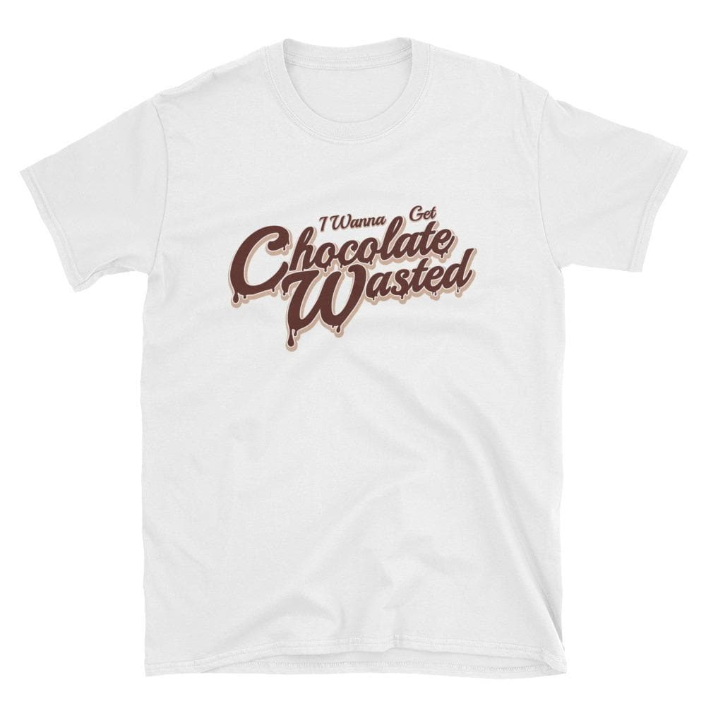 I Wanna Get Chocolate Wasted Unisex T-Shirt