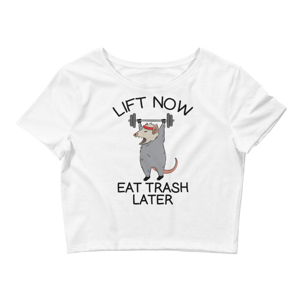 Lift Now Eat Trash Later Crop Tee