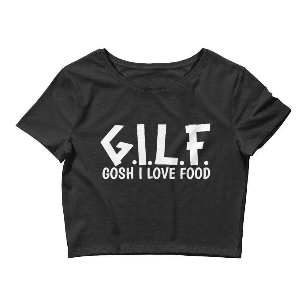Gosh I Love Food Crop Tee