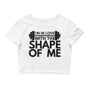 I'm In Love With The Shape Of Me Crop Tee