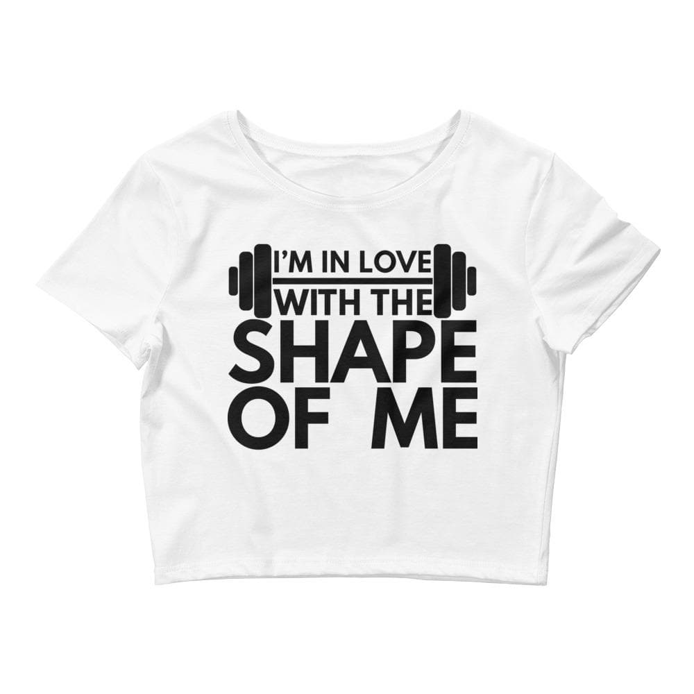 I'm In Love With The Shape Of Me Crop Tee- READY TO SHIP!