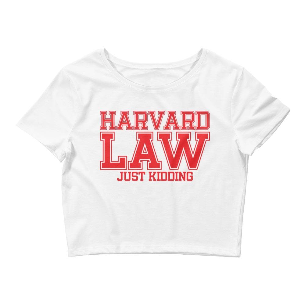 Harvard Law Just Kidding Crop Tee