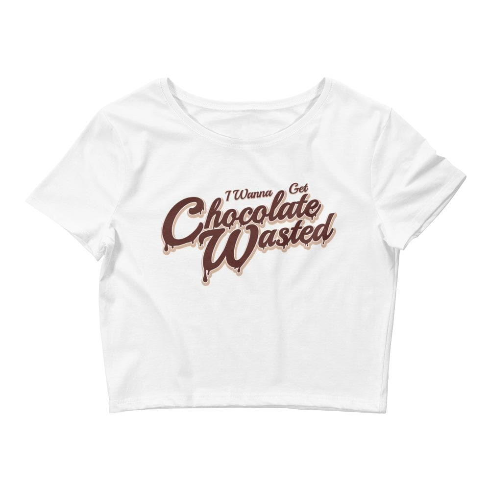 I Wanna Get Chocolate Wasted Crop Tee- READY TO SHIP!
