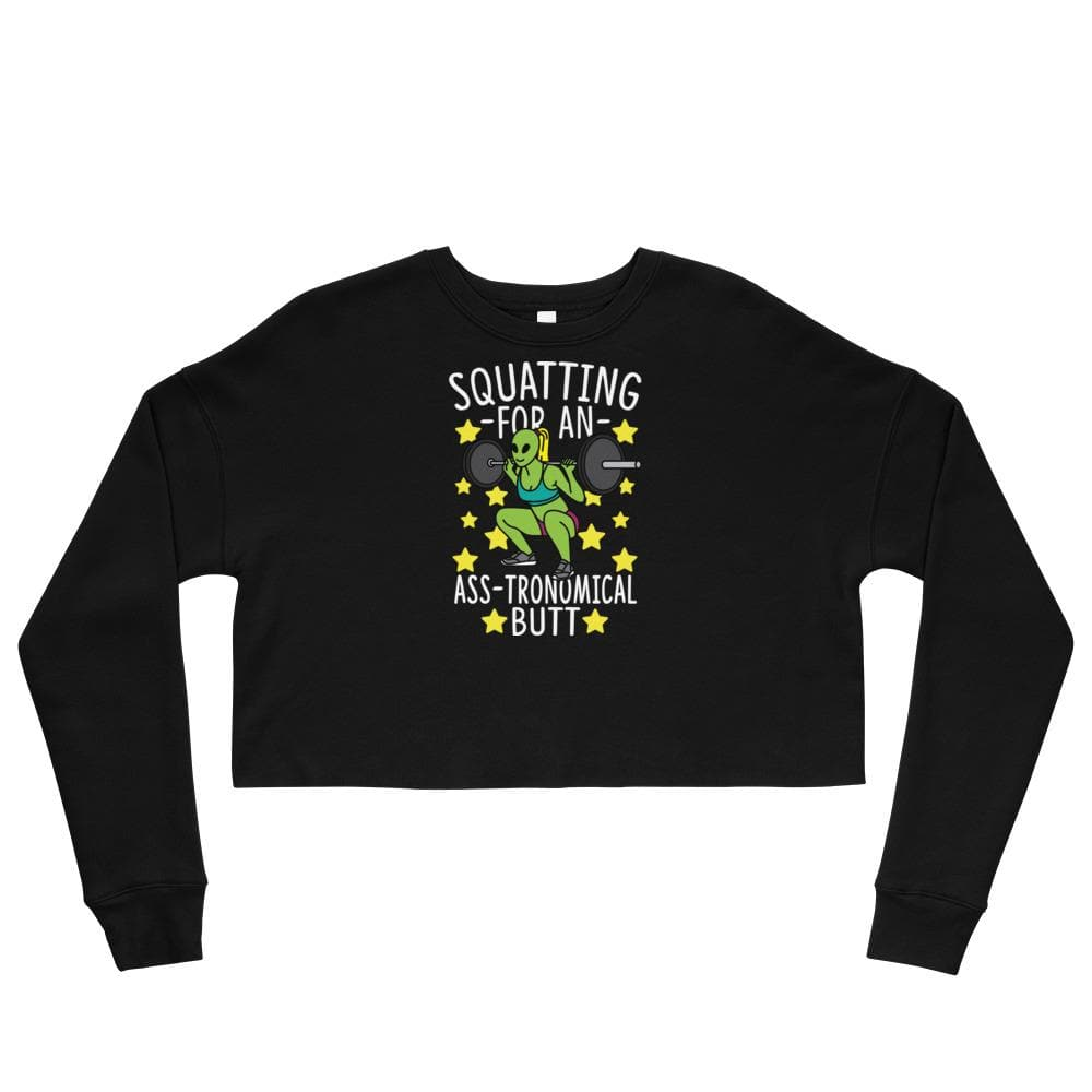 Squatting For An Ass-tronomical Butt Crop Sweatshirt