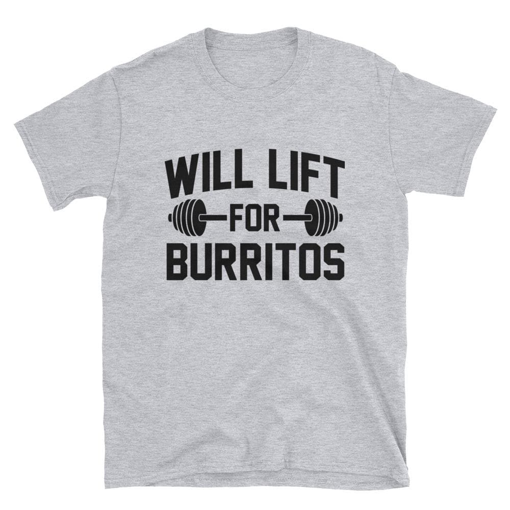 Will Lift For Burritos Unisex T-Shirt