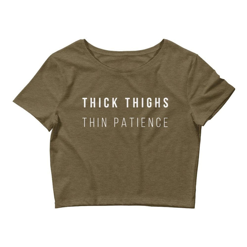 Thick Thighs Thin Patience Crop Tee- READY TO SHIP!