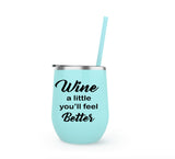 Wine a Little - WineSize Tumbler