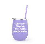 Because of People - Winesize Tumbler
