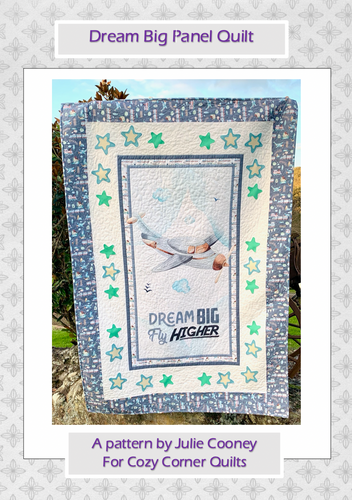 Dream Big Panel PDF Quilt Pattern