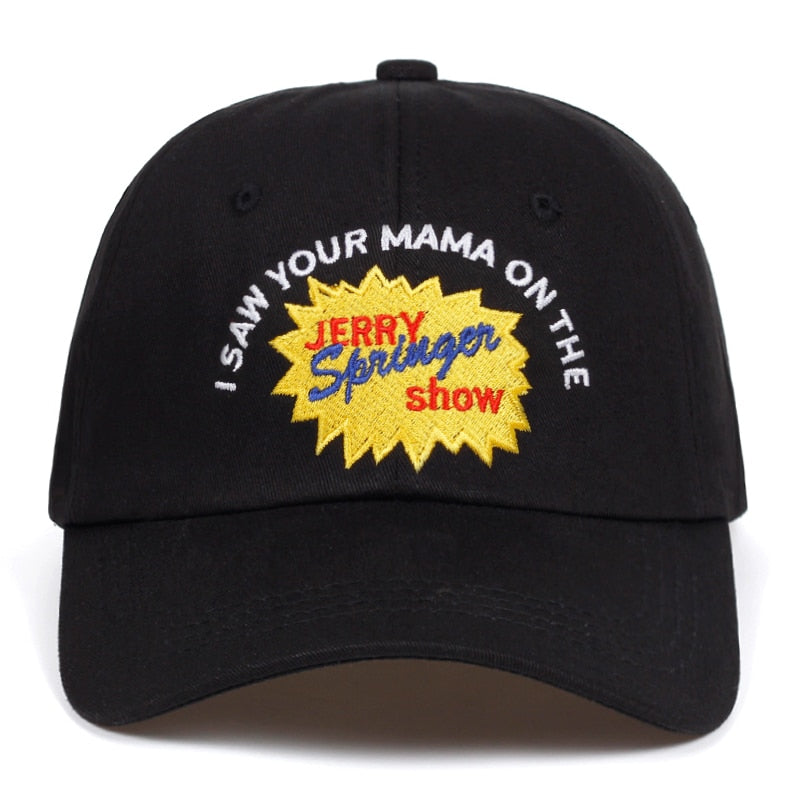 I Saw Your Mama On Dad Hat