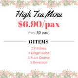 High-Tea Catering Menu $6.90 (min 80 pax)