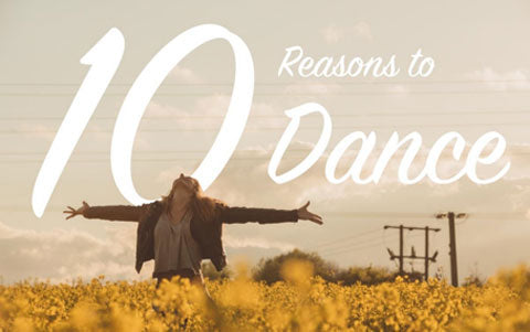 reasons to dance