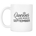 Queens are born in September Mug