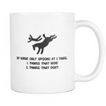 My horse only spooks at 2 things... Mug - MyUnistyles