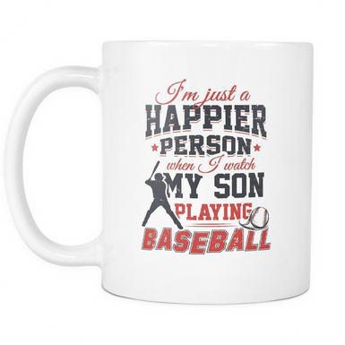I'm just a happier person when I watch my son playing baseball Mug