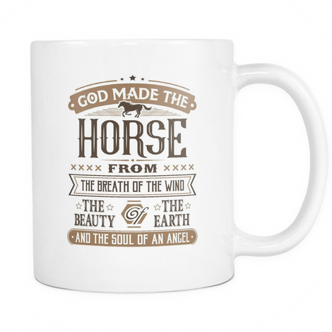 God made the horse from the best Mug - MyUnistyles